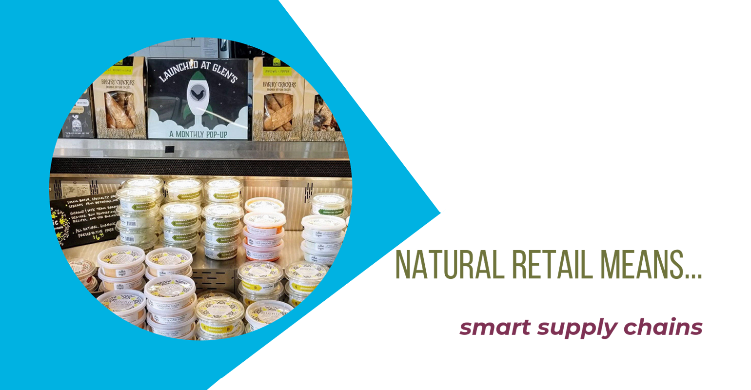 Natural retail means smart supply chains