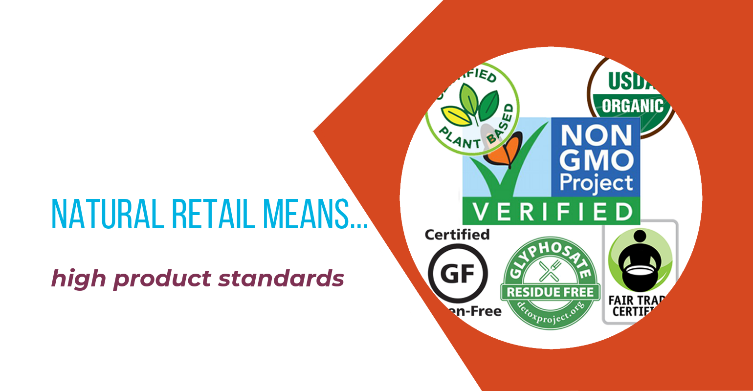 Natural retail means high product standards