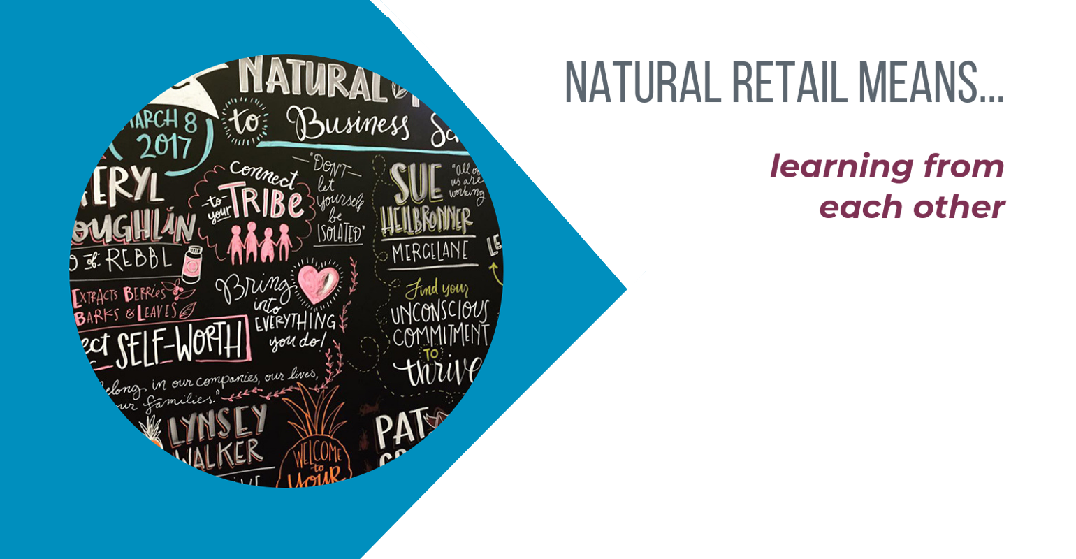 Natural retail means learning from each other