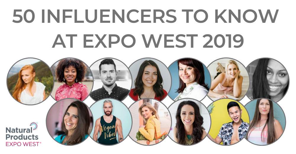 50 influencers to know at Expo West 2019