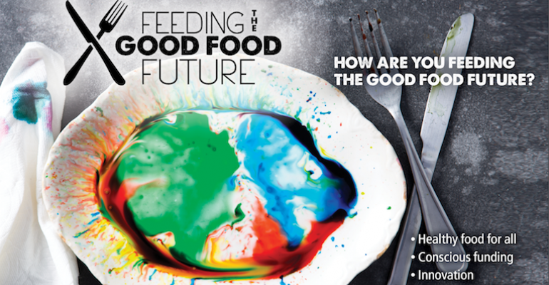 Feeding the Good Food Future