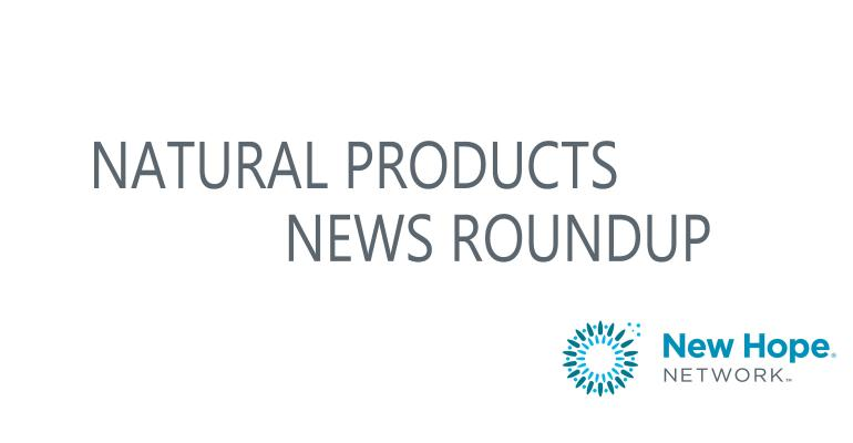 natural products news roundup
