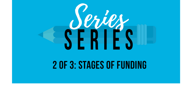 Series Series 2 of 3: Stages of funding