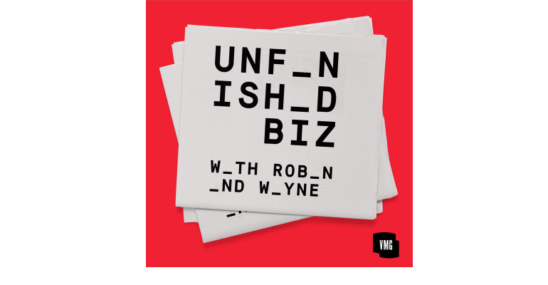 Unfinished Biz podcast