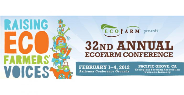 Top takeaways from the 2012 EcoFarm Conference