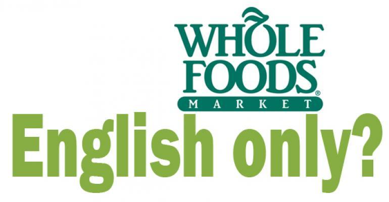 Whole Foods Market demands English language?