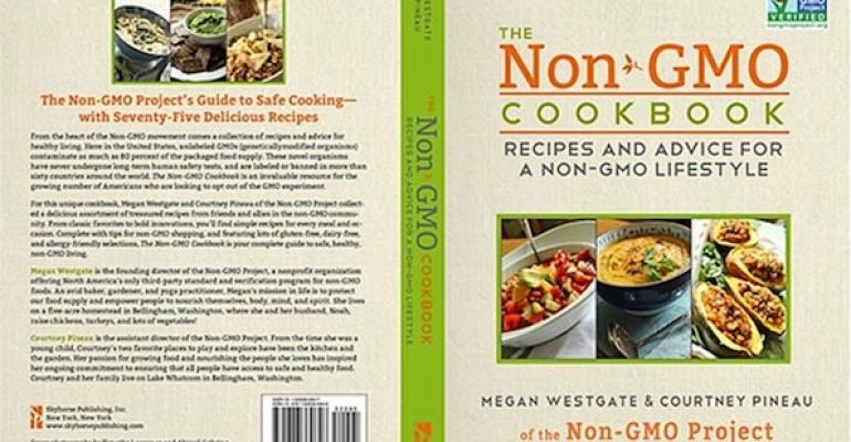 Non-GMO Project expands into lifestyle with non-GMO cookbook