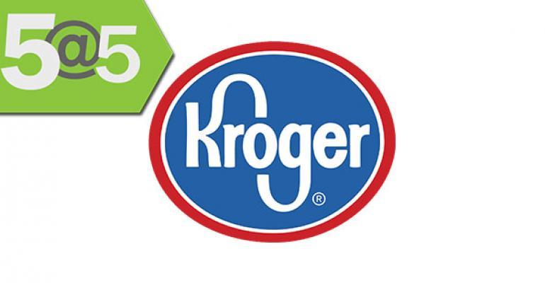5@5: Kroger goes natural; Tracking food prices