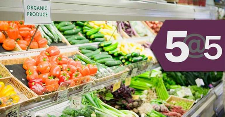 5@5: Demand for organic strongest in US, Europe | Vermont survey: GMO labels don't scare shoppers