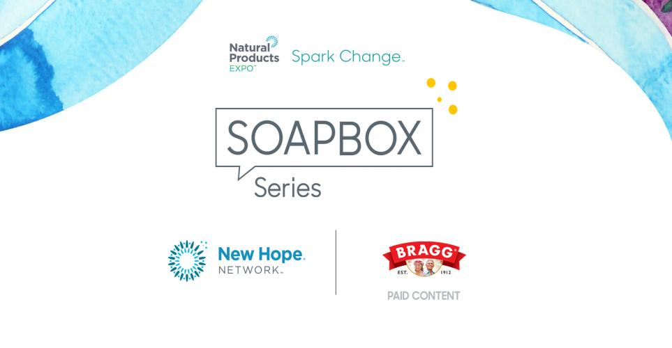 Spark Change Soapbox Series Podcast: Bragg Live Food on making it easier (and tastier!) to live healthier